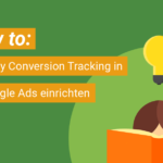 How to: Shopify Conversion Tracking in Google Ads einrichten